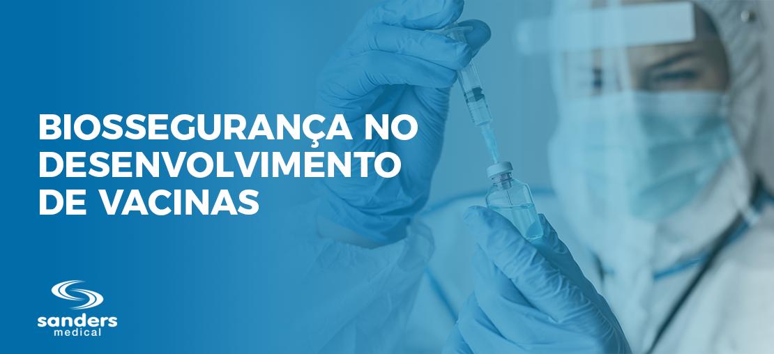 Biossegurança no desenvolvimento de vacinas