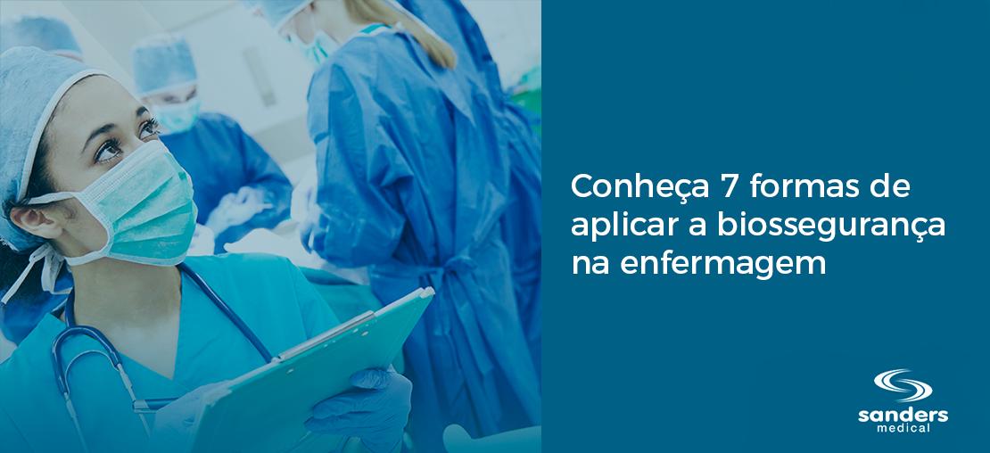 Conheça 7 formas de aplicar a biossegurança na enfermagem